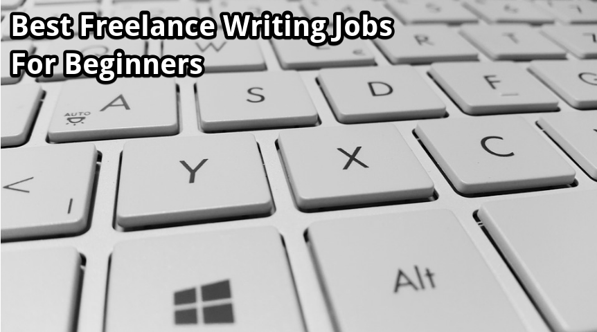 best freelance writing jobs for beginners