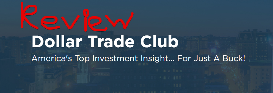 Dollar Trade Club Review