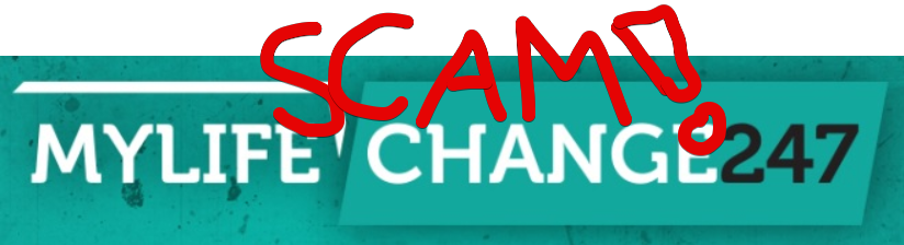 My Life Changes 247 Scam