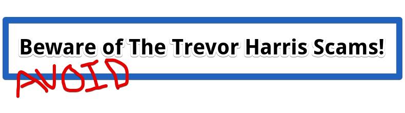 Trevor Harris Scam
