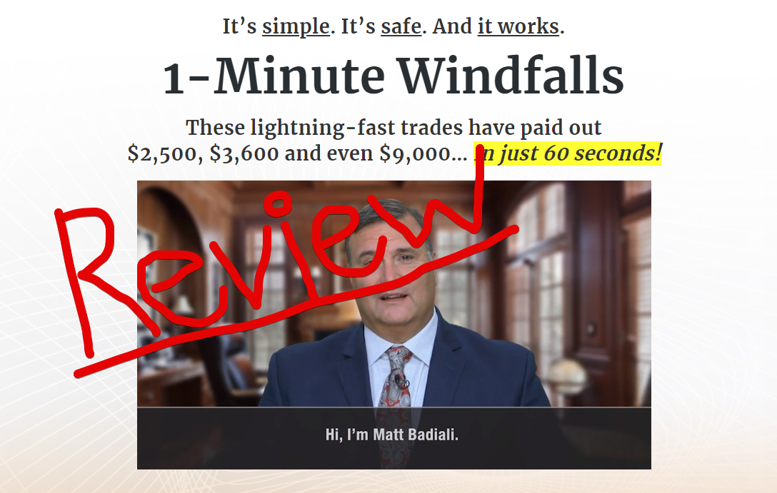 1-Minute Windfalls review