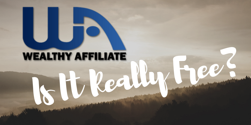 Is Wealthy Affiliate Really Free