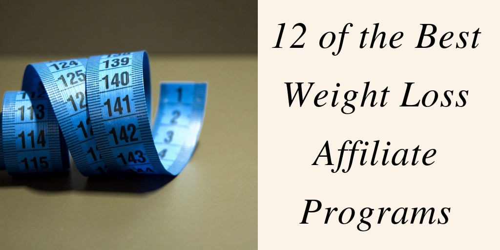 Best Weight Loss Affiliate Programs
