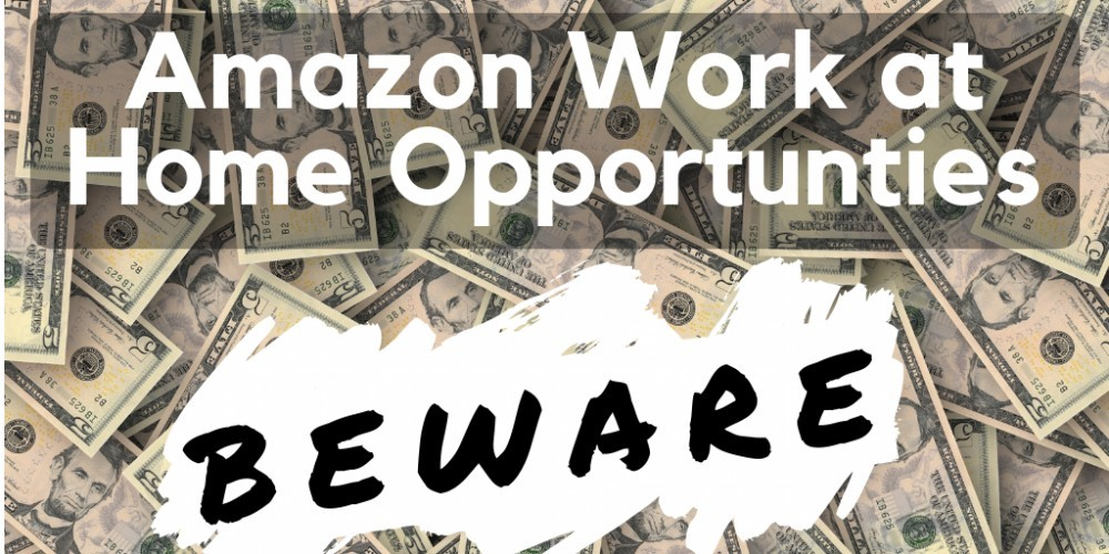 Amazon Work at Home Scams
