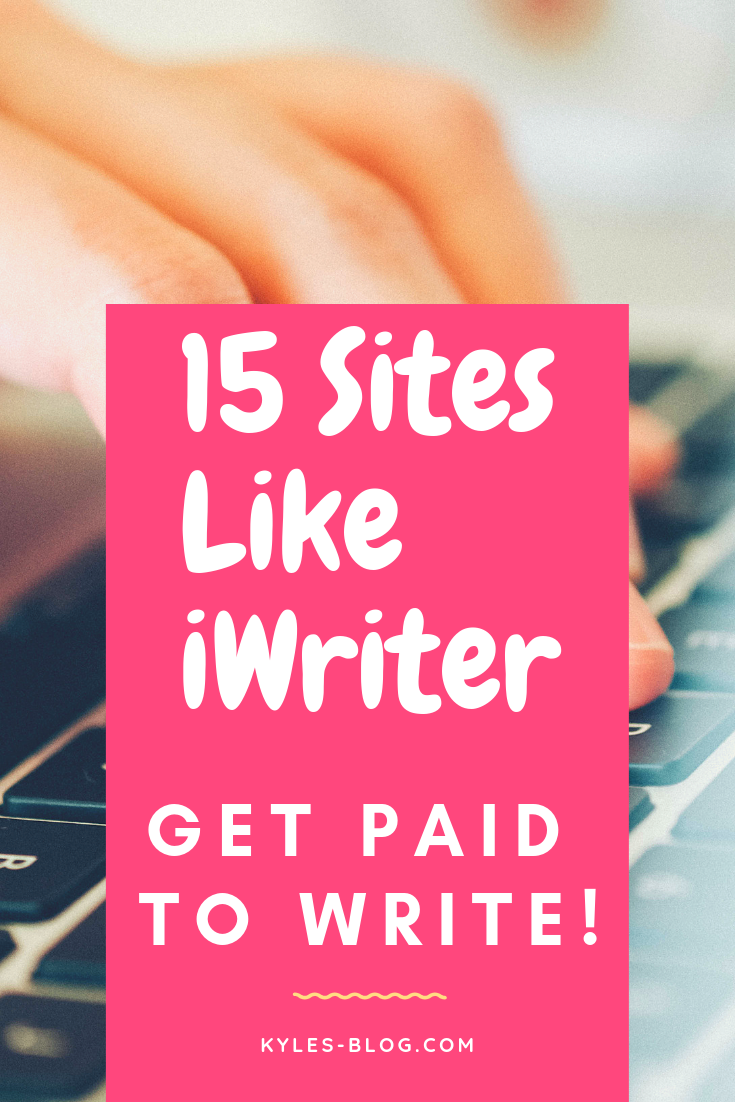 15 Sites Like iWriter for Freelance Writers