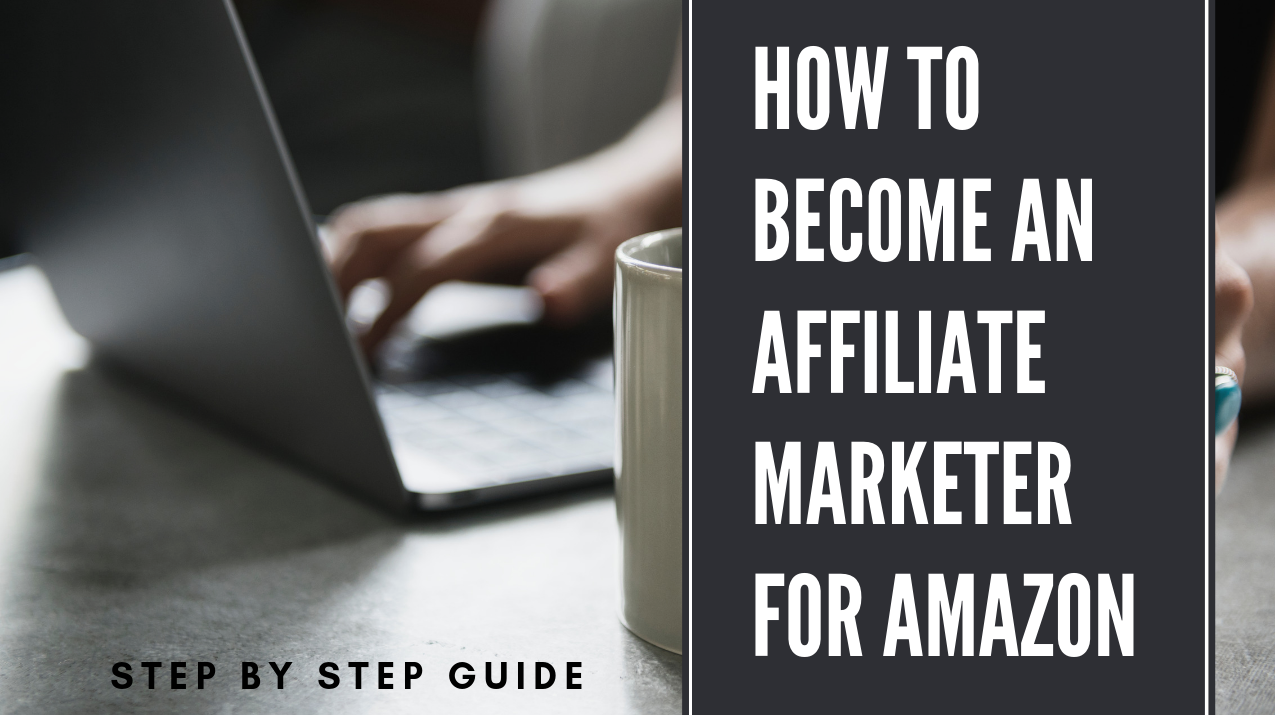 Become an affiliate marketer for amazon