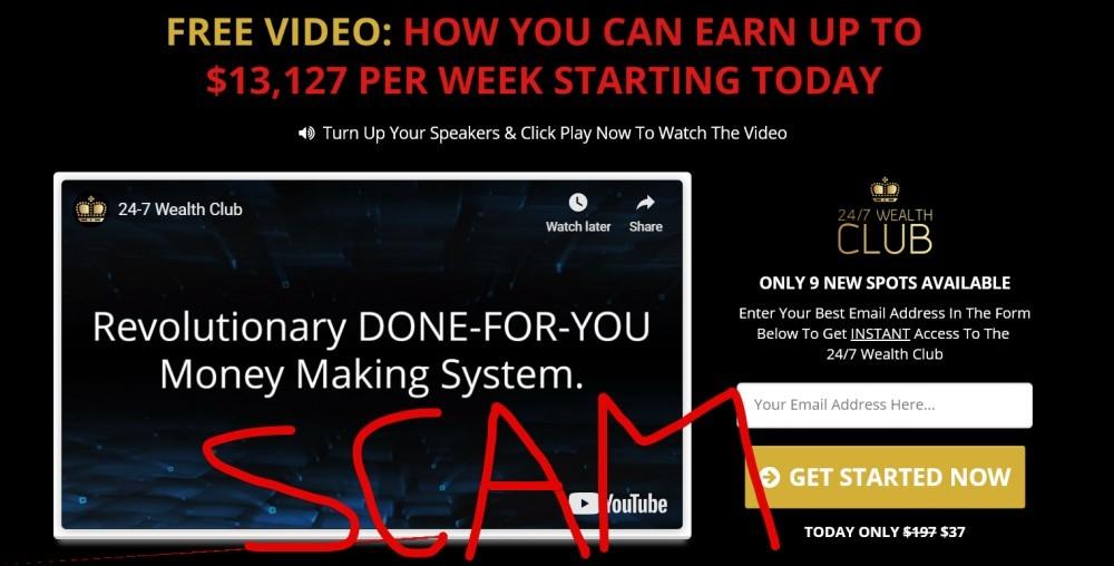 24/7 Wealth Club scam